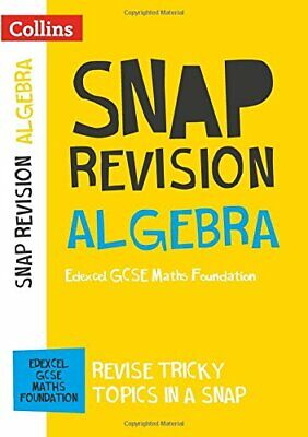 Algebra (for papers 1, 2 and 3): Edexcel GCSE 9-1 Maths Found... by Collins GCSE