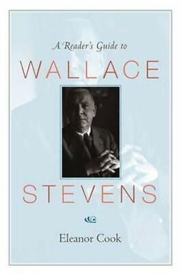 NEW A Reader's Guide to Wallace Stevens By Eleanor Cook Paperback Free Shipping
