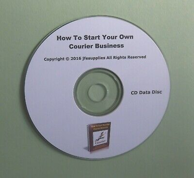 How To Start Your Own Courier Business and Much More on CD Data Disc