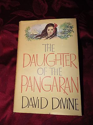 THE DAUGHTER OF THE PANGARAN By DAVID DIVINE // 1963 HARDCOVER BOOK CLUB EDITION