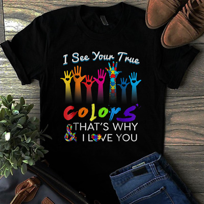 4f821ed9f3a AUTISM AWARENESS TRUE Colors - I See Your That's Why Hanes Tagless ...