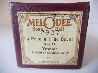LA PALOMA (THE DOVE)-MELODEE Player Piano  Roll 2827-NO DAMAGE- P/B GEO. FAVIER