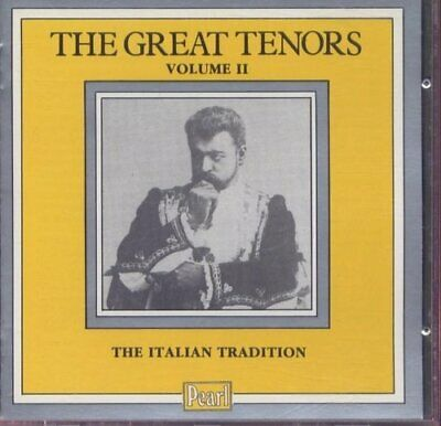 THE GREAT TENORS VOL. 2- THE ITALIAN TRADITION - PEARL -  CD 66VG The Cheap Fast