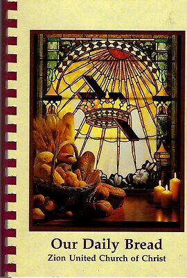 Stroudsburg Pa 1997 Zion United Church Of Christ Cook Book Our Daily Bread *Rare