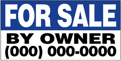 FOR SALE BY OWNER Vinyl Banner CUSTOM Sign 3x8 ft bb - (add your phone #)