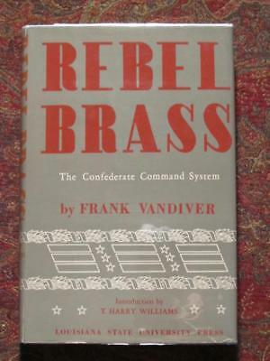 Signed - Rebel Brass - Confederate Command System - First Edition Dj In Brodart