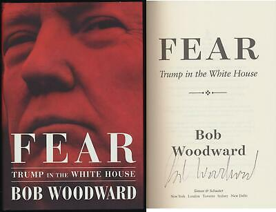 Bob Woodward Signed Fear Trump In The White House 1St Edition Book
