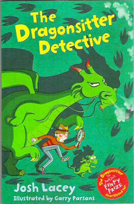THE DRAGONSITTER DETECTIVE Josh Lacey Brand New paperback 2017 Child Collectable