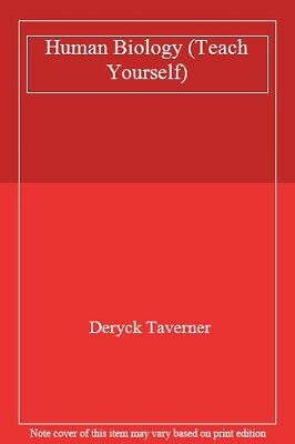 Human Biology (Teach Yourself) By Deryck Taverner