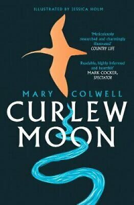 Curlew Moon by Mary Colwell 9780008241070 | Brand New | Free UK Shipping