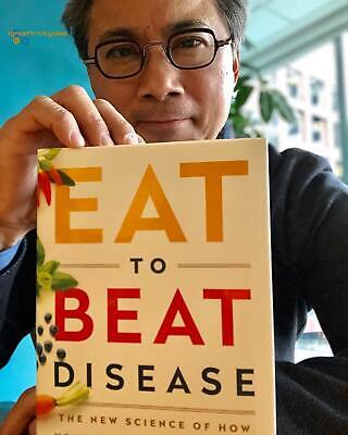 """By William W Li: Eat to Beat Disease, Hardcover – March 19, 2019 """" NEW """""""