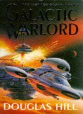 Galactic Warlord By Douglas Hill