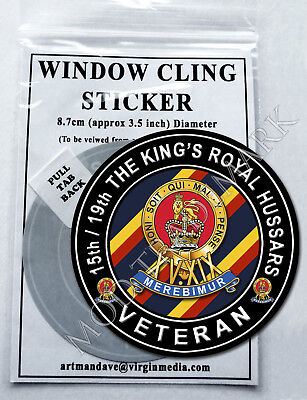 15th/19th THE KING'S ROYAL HUSSARS, VETERAN WINDOW CLING STICKER  8.7cm Diameter