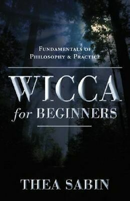 NEW Wicca For Beginners By Thea Sabin Paperback Free Shipping