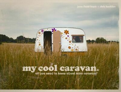 NEW My Cool Caravan  By Jane Field-Lewis Paperback Free Shipping