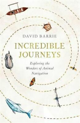 NEW Incredible Journeys By David Barrie Paperback Free Shipping