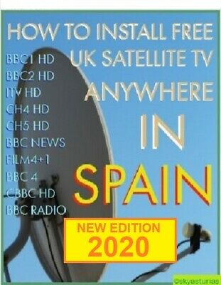 HOW TO INSTALL FREE SATELLITE UK TV Anywhere in Spain BBC/ITV On 80cm Dish *PDF*