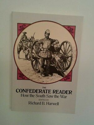 The Confederate Reader: How the South Saw the War (Civil War)