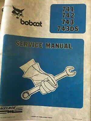 Bobcat 741 Skidsteer In-depth Workshop Service,repair Manual Book