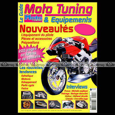 MOTO TUNING HS 1 HORS-SERIE ★ CONSEILS EQUIPEMENTS PREPARATIONS ★ Edition 2003