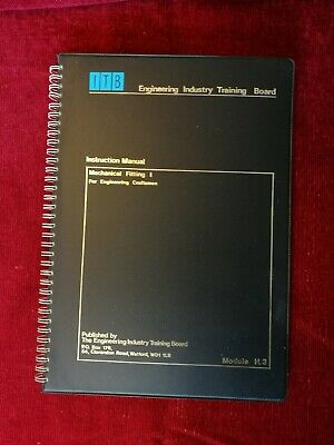 Mechanical Fitting 1 Instruction Manual by Engineering Industry Training Board