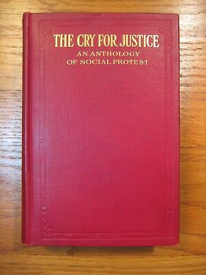 The Cry for Justice:Social Protest-Upton Sinclair-John Sharp Williams-SIGNED 1st