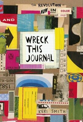 Wreck this journal: now in color by Keri Smith (Paperback / softback)