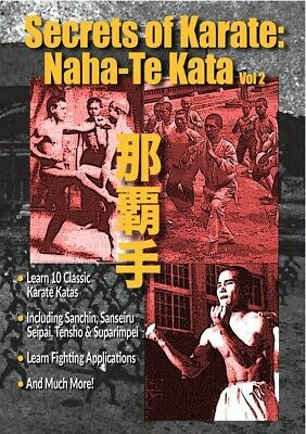 Secrets of Karate #2 Naha Te Katas DVD Sanchin, Sanseiru, Seipai, Tensho