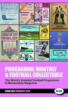 Reduced Price - Issue 455 - Feb 2019  Programme Monthly & Football Collectable