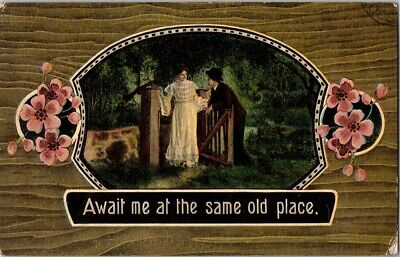 Vintage Postcard Postmarked 1910 Await Me At The Same Old Place Serie 1194-15