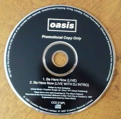 OASIS - BE HERE NOW - Rare Promo CD, CCD 219PL - Mint Condition