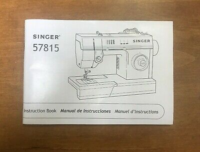 Original Singer 57815 Sewing Machine/Embroidery  Owners Manual  Authentic