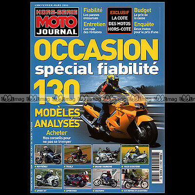 MOTO JOURNAL HS 2302 HORS-SERIE ★ OCCASIONS / SPECIAL FIABILITE ★ Edition 2003