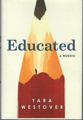EDUCATED A Memoir by Tara Westover 2019 Hardcover
