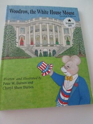 Woodrow White House Mouse Peter Cheryl Barnes signed Autographed