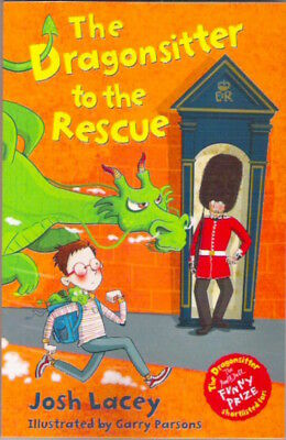 THE DRAGONSITTER TO THE RESCUE Josh Lacey New! paperback 2016 Child Collectable