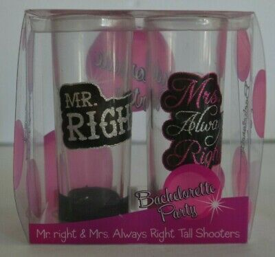 Bachelorette Party Mr Right & Mrs Always Right Tall Shooters Shot Glasses