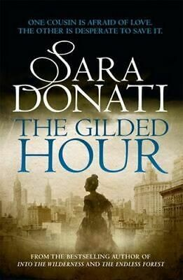 NEW The Gilded Hour By Sara Donati Paperback Free Shipping