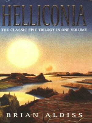 The Brian Aldiss Collection: Helliconia by Brian W Aldiss (Paperback / softback)