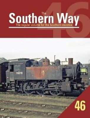 The Southern Way Issue 46 9781909328877 | Brand New | Free UK Shipping