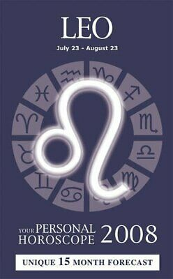 Leo: Your Personal Horoscope 2009 By Old Moore's Horoscope and Astral Diary