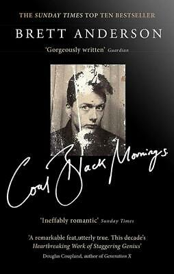 Coal Black Mornings, Anderson, Brett, New condition, Book