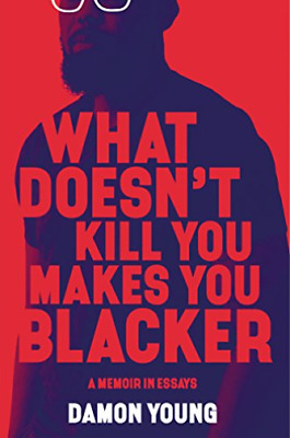 Young Damon-What Doesn`T Kill You Makes You Blacker HBOOK NEW