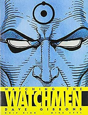 Watching the Watchmen by Gibbons, Dave -ExLibrary