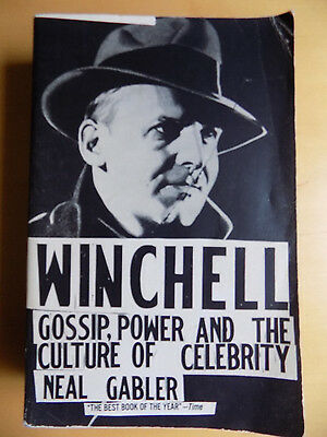 Winchell Gossip Power & the Culture of Celebrity Neal Gabler 1st Edition PB 1994