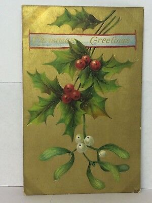 Postcard Christmas Greetings Holly Gold Vintage Stamp Posted 1909? Iowa