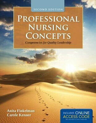 Professional Nursing Concepts 2e: Competencies for Quality Leade... by Finkelman