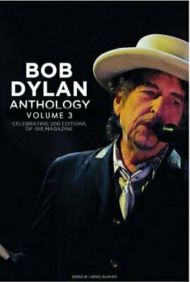 Bob Dylan Anthology Vol. 3 Celebrating the 200th ISIS Edition 9781912733941