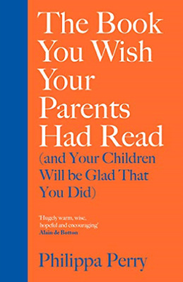 The Book You Wish Your Parents Had Read BOOKH NEW