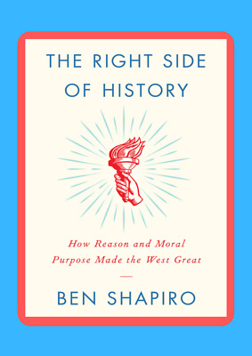 The Right Side of History,Ben Shapiro,FAST DELIVERY (30S) BEST PDF BOOK 2019 TOP